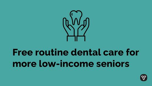 Free routine dental care for more low-income seniors